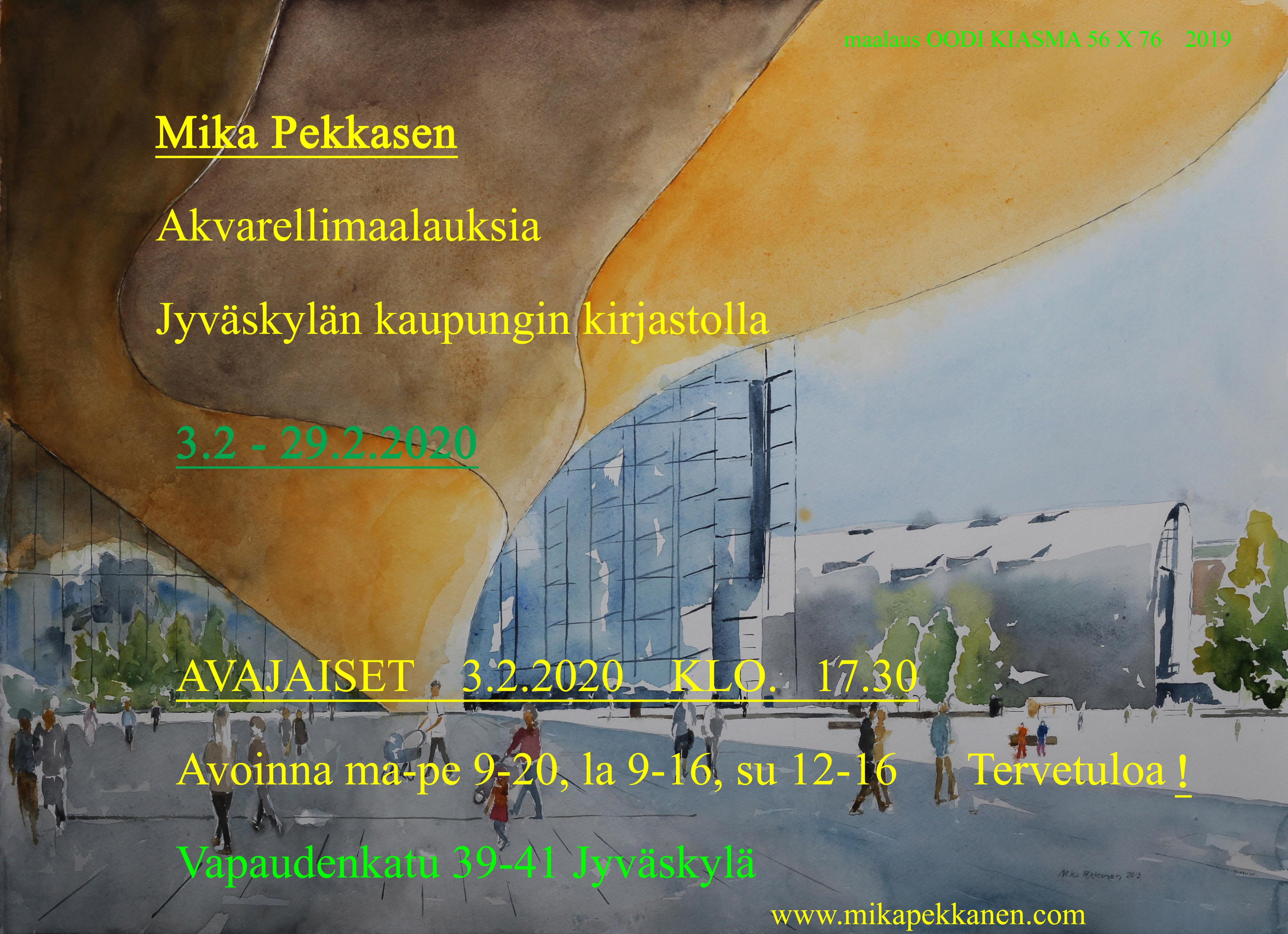 Jyväskylän kaupungin pääkirjastolla  3.2 – 29.2. 2020   Mika Pekkasen akvarellimaalauksia