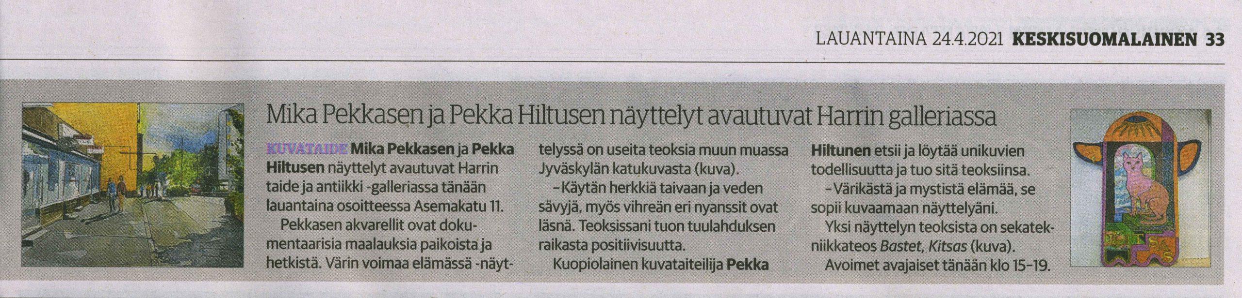 Keskisuomalaisessa juttua näyttelystä Mika Pekkanen ja Pekka Hiltunen Harrin Galleriassa